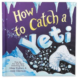 How to Catch a Yeti Storybook