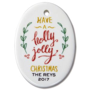 Have a Holly Jolly Personalized Christmas Ornament