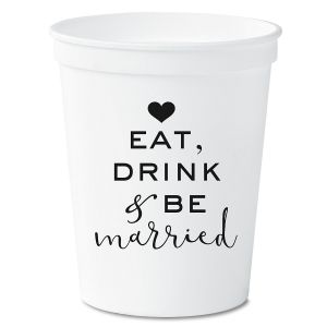 Eat, Drink and Be Married Stadium Cups