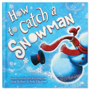 How to Catch a Snowman Storybook