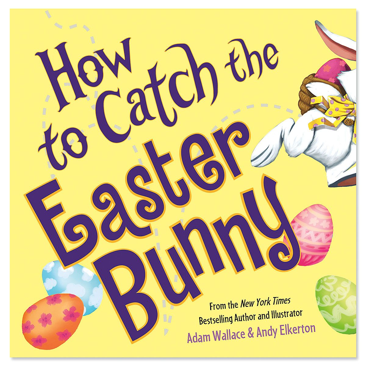 How to Catch the Easter Bunny Storybook