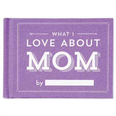What I Love About Mom Book