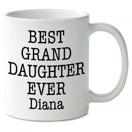 Best Granddaughter Ever Mug