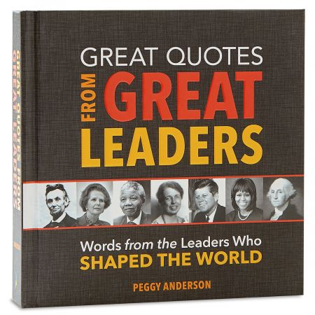 Great Quotes from Great Leaders Book
