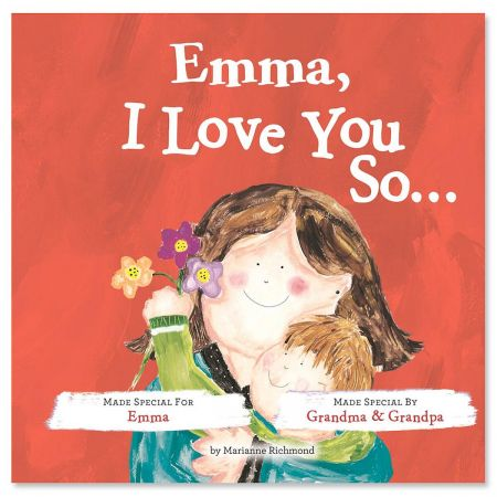 I Love You So Personalized Storybook