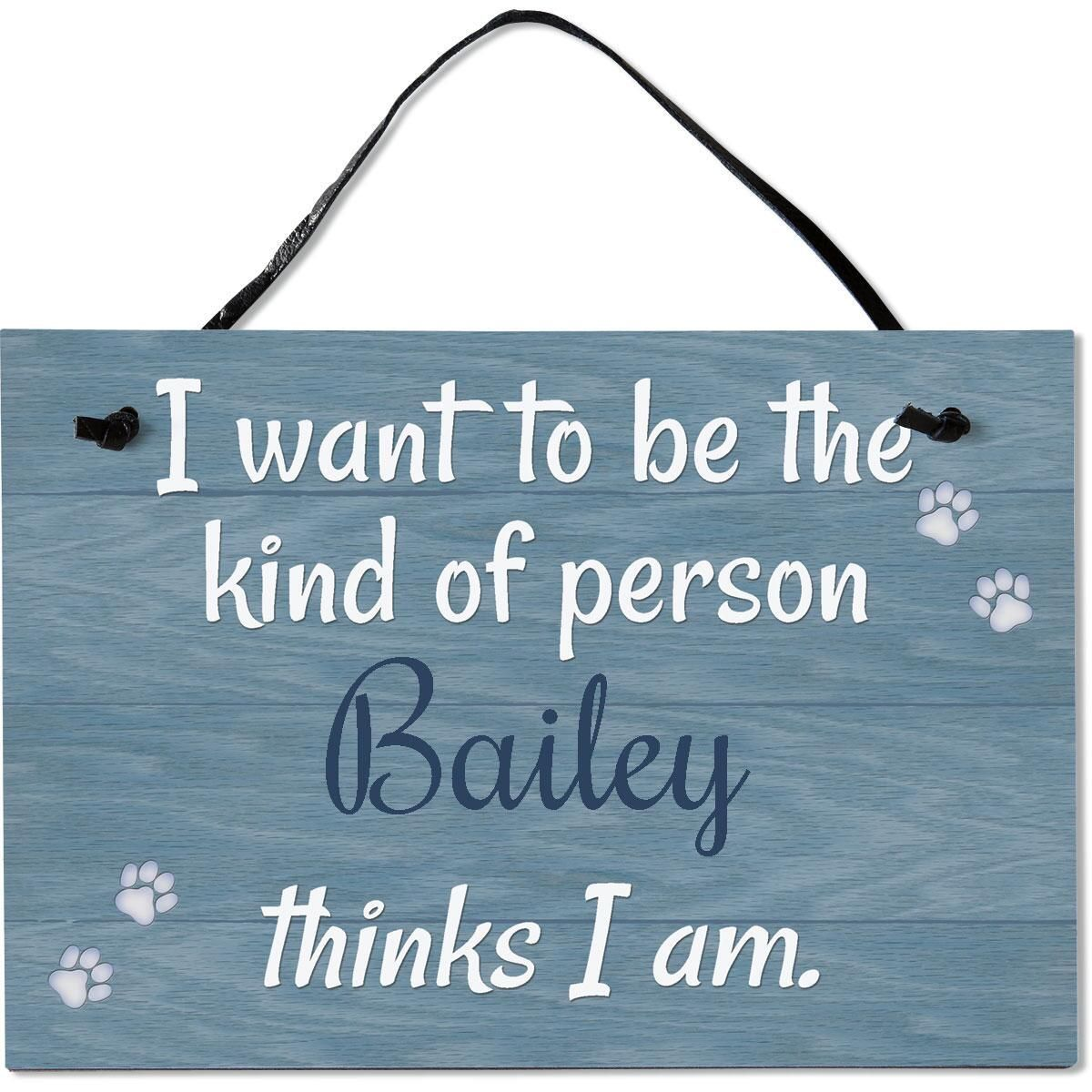 Kind of Person Personalized Wooden Plaque