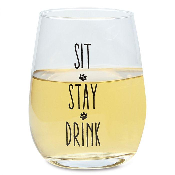 Sit, Stay, Drink Stemless Wine Glass