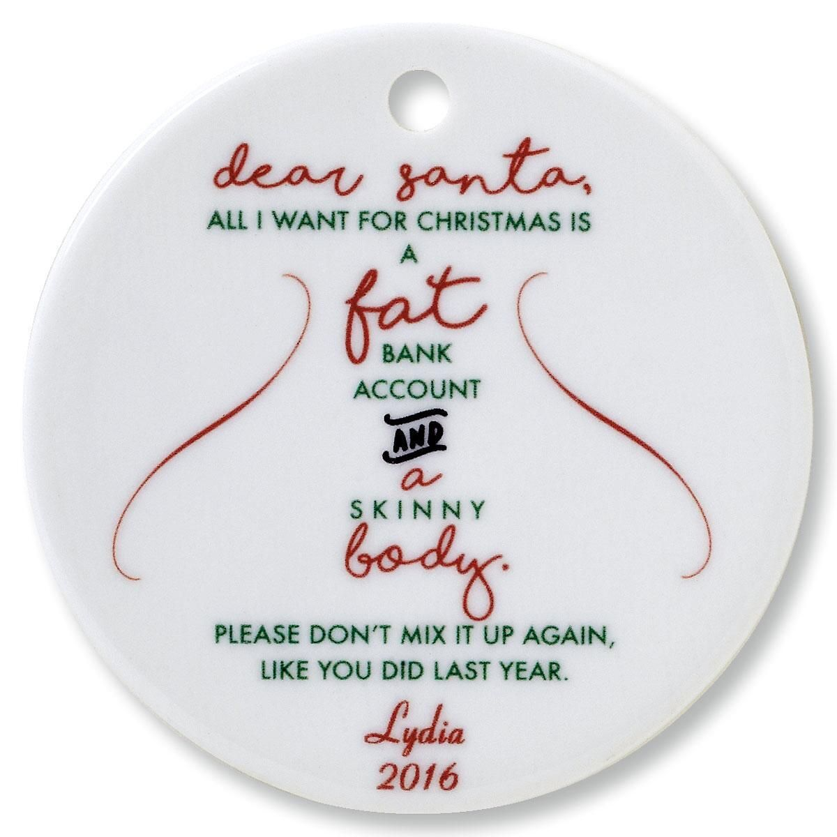 Dear Santa Round Ornament by Designer Jillian Yee-Pham