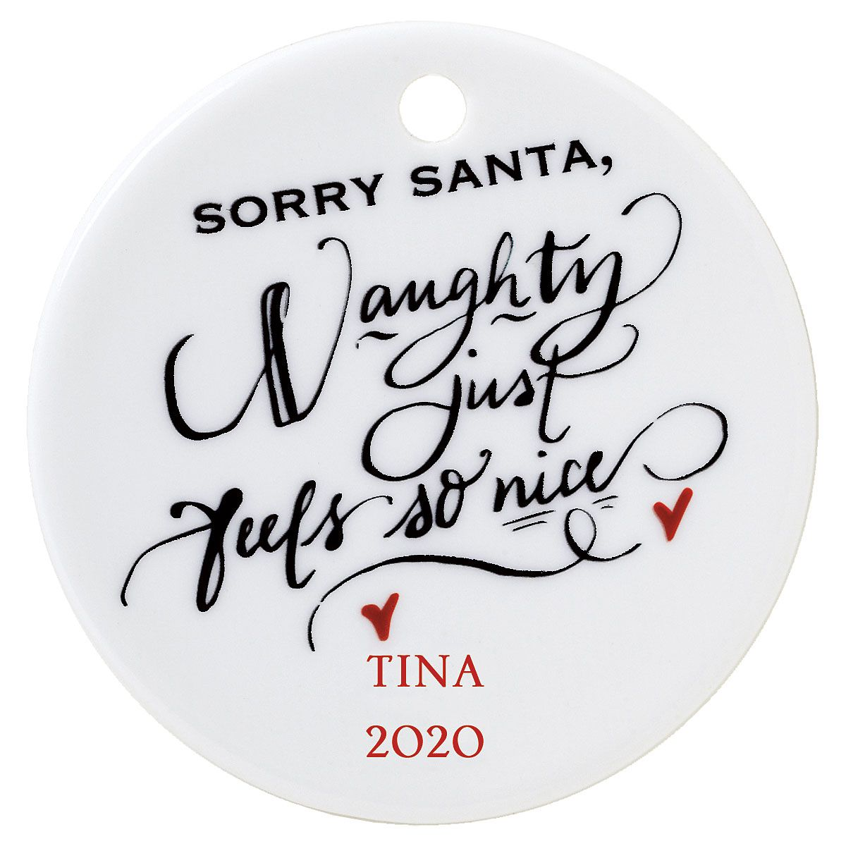 Personalized Sorry Santa Round Christmas Ornament