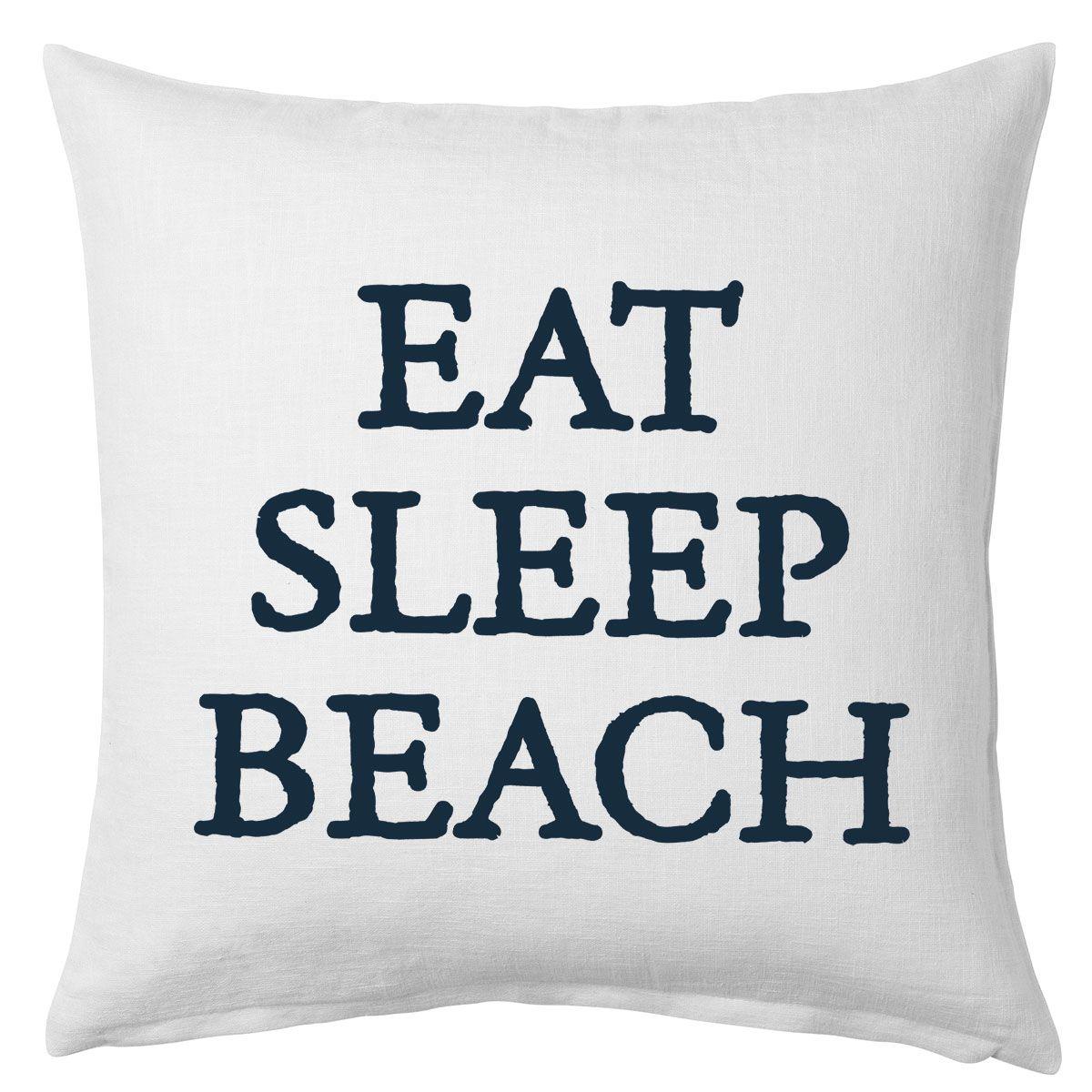 Eat Sleep Beach Pillow