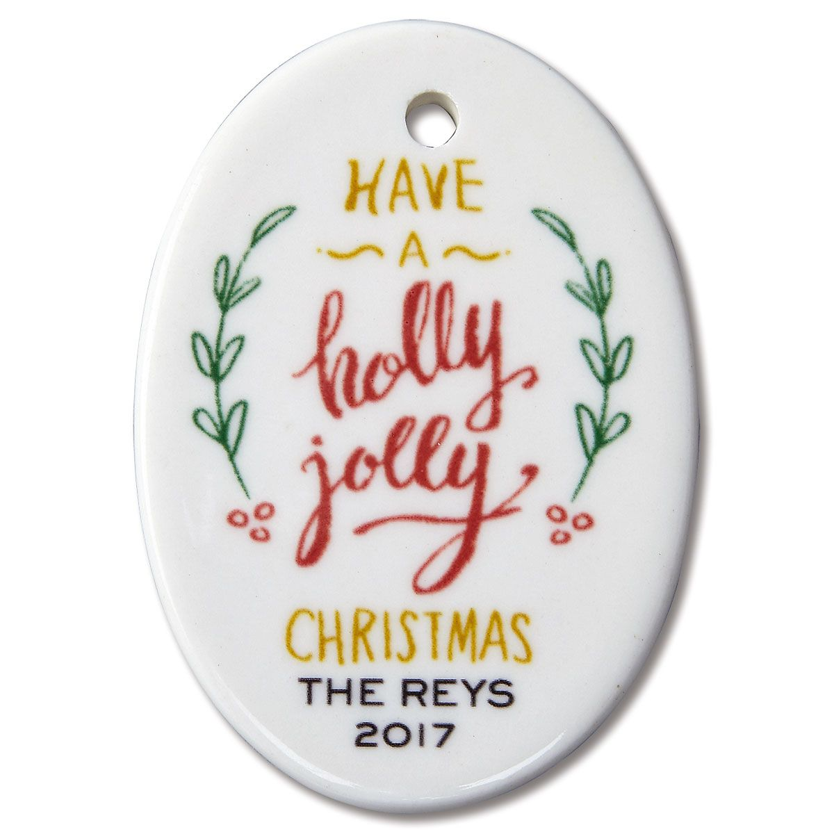 Have a Holly Jolly Christmas Personalized Ornaments