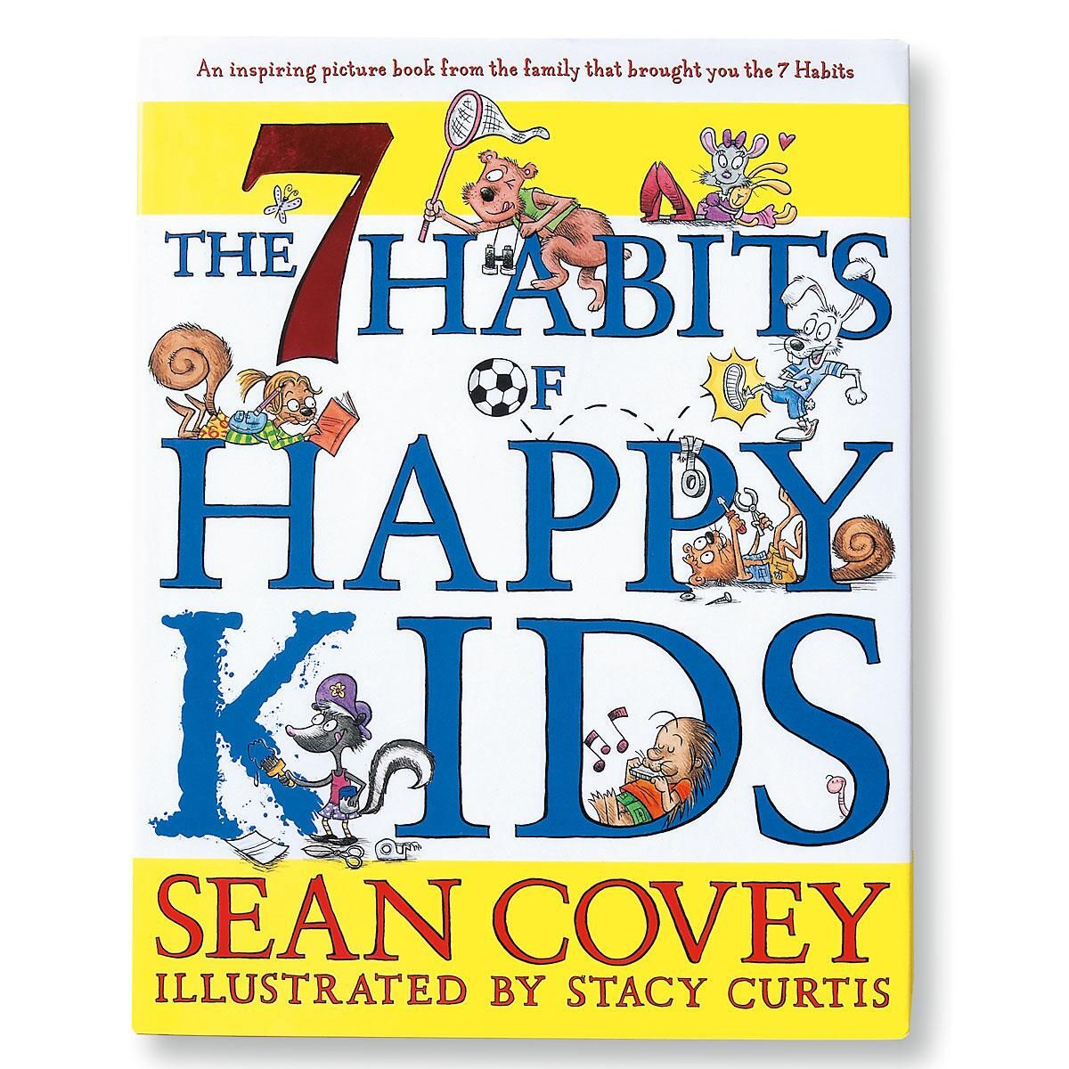 7 Habits of Happy Kids Book by Sean Covey